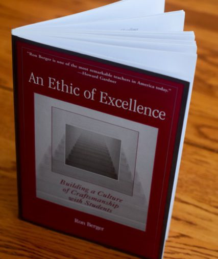 Book Reflections: An Ethic of Excellence by Ron Berger